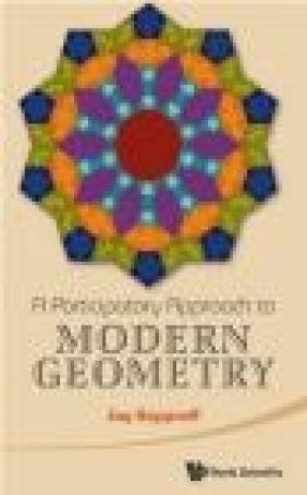A Participatory Approach to Modern Geometry Jay Kappraff