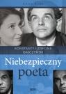 Niebezpieczny poeta Konstanty Ildefons Gałczyński