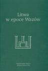 Litwa w epoce Wazów