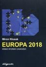 Europa 2018 wobec wyzwań i zagrożeń Kłusak Miron