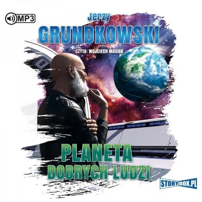 Planeta dobrych ludzi. Audiobook (Audiobook) Jerzy Grundkowski