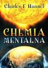Chemia mentalna Haanel Charles F.