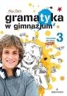 Gramatyka w gimnazjum 3 Ćwiczenia część 1