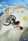 Teen Explorer 8. Podręcznik do języka angielskiego dla klasy ósmej szkoły Angela Bandis, Diana Shotton