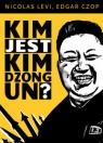Kim jest Dzong Un?