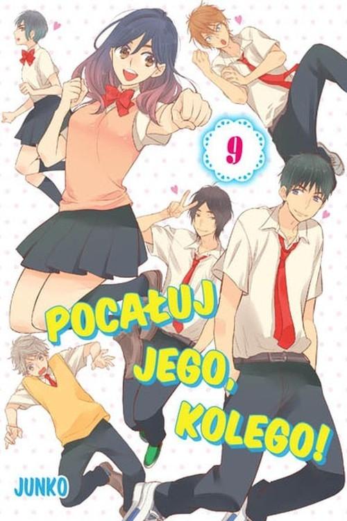 Pocałuj jego, kolego! #09 Junko