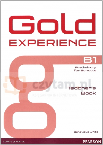 Gold Experience B1 Teacher's Book Genevieve White