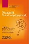 Francuski Słownik pułapek językowych Wilczyńska Weronika, Rabiller Bruno