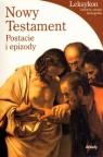 Nowy testament Postacie i epizody