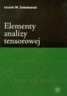 Elementy analizy tensorowej Sokołowski Leszek M.