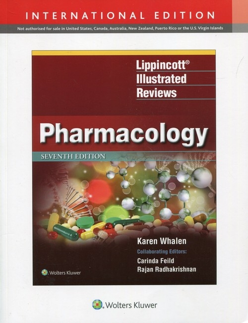 Lippincott Illustrated Reviews Pharmacology Whalen Karen