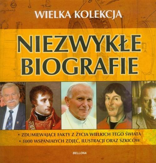 Niezwykłe biografie Wielka kolekcja Praca zbiorowa