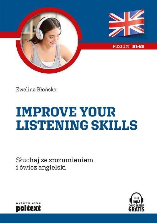 Improve your listening skills Błońska Ewelina