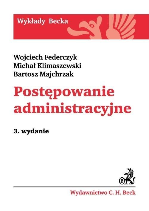 Postępowanie administracyjne Federczyk Wojciech, Klimaszewski Michał, Majchrzak Bartosz