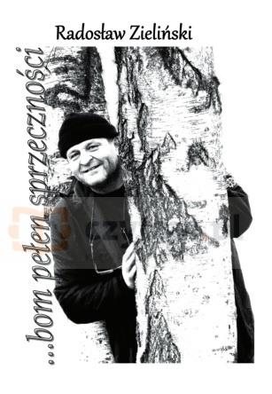 bom przełen sprzeczności (dodruk na życzenie) Radosław Zieliński