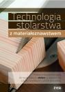 Technologia stolarstwa z materiałoznawstwem podręcznik część 1