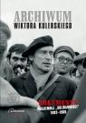 Archiwum Wiktora Kulerskiego Dokumenty podziemnej Solidarności