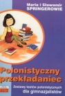 Polonistyczny przekładaniec Springer Maria, Springer Sławomir