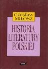 Historia literatury polskiej Czesław Miłosz