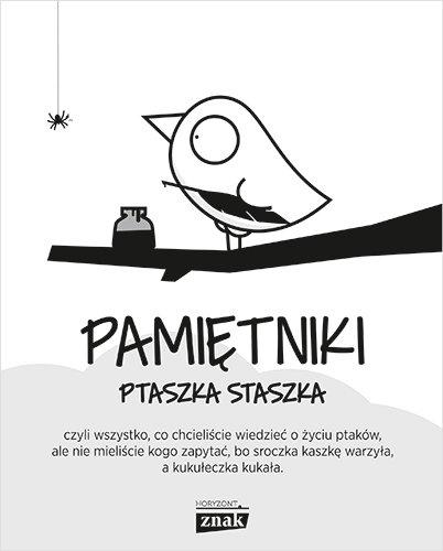 Pamiętniki Ptaszka Staszka Jedliński Piotr
