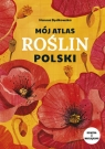 Mój atlas roślin Polski