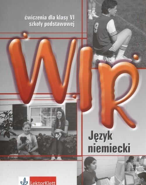 Wir 6. Język niemiecki. Zeszyt ćwiczeń Motta Giorgio, Książek-Kempa Ewa, Wieszczeczyńska Ewa