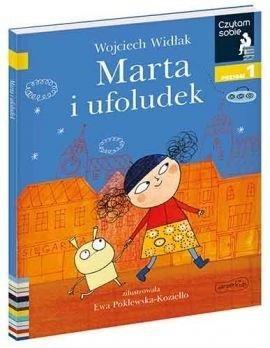 Czytam sobie. Marta i ufoludek. Poziom 1 Wojciech Widłak