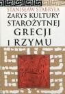 Zarys kultury starożytnej Grecji i Rzymu