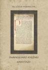 Ewangeliarz księżnej Anastazji Misiarczyk Leszek