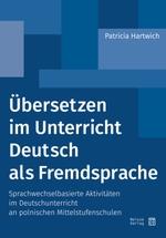 Übersetzen im Unterricht Deutsch als Fremdsprache Hartwig Patricia