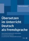 Übersetzen im Unterricht Deutsch als Fremdsprache