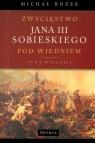 Zwycięstwo Jana III Sobieskiego pod Wiedniem