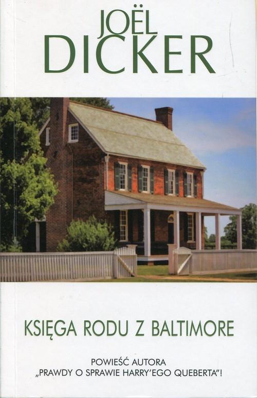 Księga rodu z Baltimore Dicker Joel