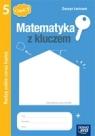 Matematyka SP KL 5. Ćwiczenia część 1. Radzę sobie coraz lepiej. Matematyka Marcin Braun, Agnieszka Mańkowska, Małgorzata Paszyńska