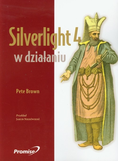 Silverlight 4 w działaniu Brown Pete