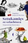 Sztukamięs ze szlachtuza. Nieopowiedziana historia mięsa Kasprzyk-Chevriaux Magdalena