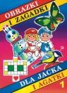 Obrazki i zagadki dla Jacka i Agatki 1