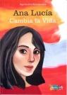 Ana Lucía Cambia la Vida