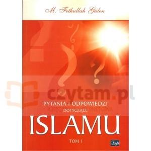 Pytania i odpowiedzi dotyczące Islamu tom 1 Gullen Fethullah