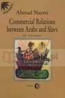 Commercial Relations Between Arabs and Slavs (9th-11th centuries) Nazmi Ahmad