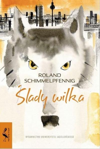 Ślady wilka Roland Schimmelpfennig