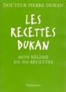 Les Recettes Dukan Pierre Dukan