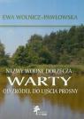 Nazwy wodne dorzecza Warty od źródeł do ujścia Prosny