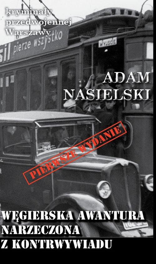 Węgierska awantura Narzeczona z kontrwywiadu Nasielski Adam