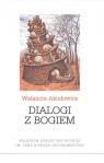Dialogi z Bogiem Akudowicz Walancin