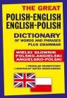 The Great Polish-English ? English-Polish Dictionary of Words and Phrases plus Gordon Jacek