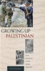 Growing up Palestinian Israeli Occupation Laetitia Bucaille,  Laetitia