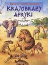 Krajobrazy Afryki