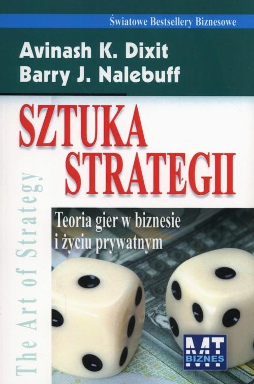 Sztuka Strategii K.Dixin Avinash, Nalebuff Barry J.