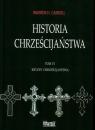 Historia chrześcijaństwa Tom 6 Kryzys chrześcijaństwa